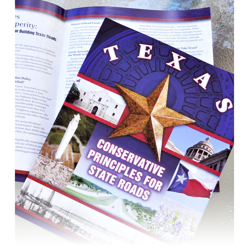 Conservative Principles for Texas State Roads
